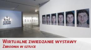 Wirtualne zwiedzanie wystawy - Zbrodnia w sztuce