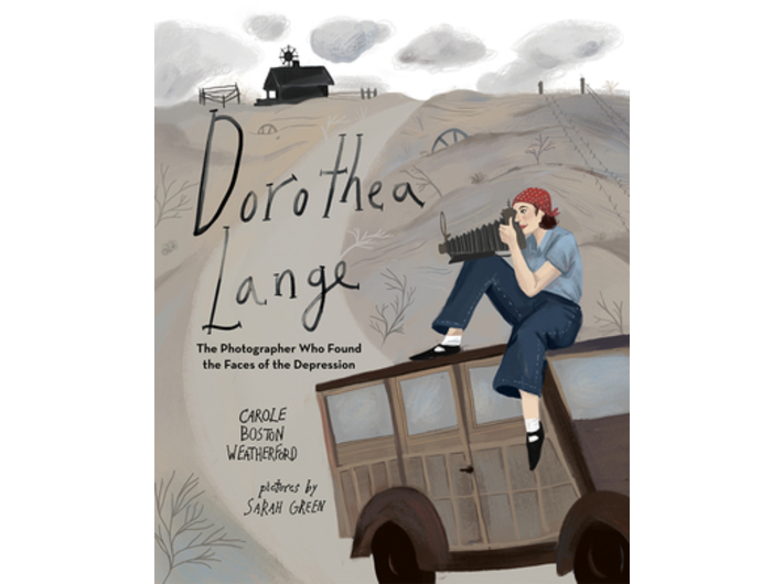 Carole Boston Weatherford, //Dorothea Lange: The Photographer Who Found the Faces of the Depression//, il. Sarah Green, wyd. Albert Whitman Company
