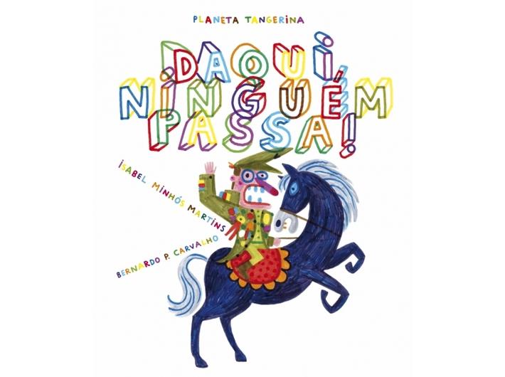 Isabel Minhós Martins, //Don't Cross the Line!//, il. Bernardo P. Carvalho, published by Planeta Tangerina
