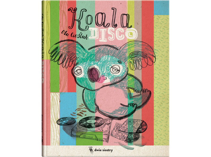The cover of the book //Koala Disco// by Aleksandra Cieślak