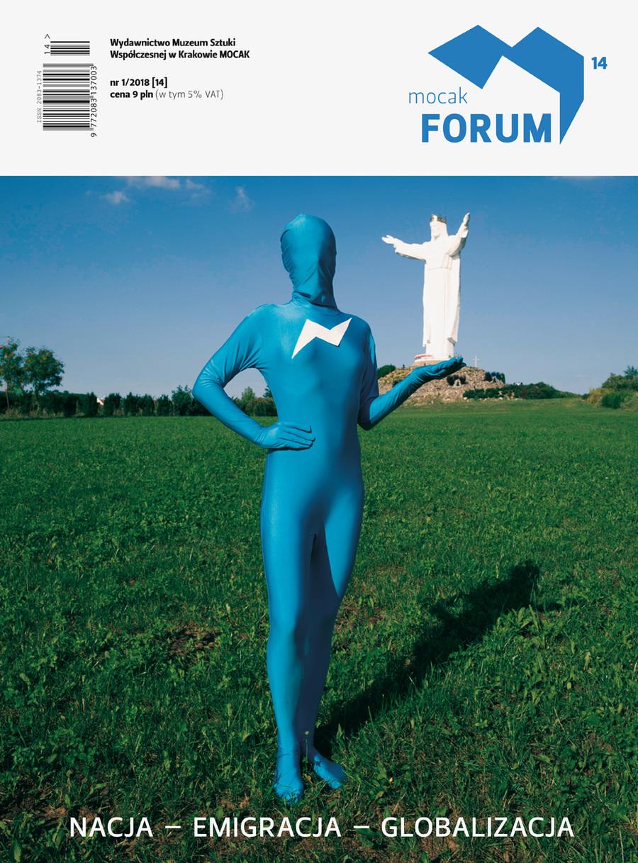 """""""MOCAK Forum"""" nr 14 Nacja – emigracja – globalizacja"""