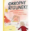 Johanna Thydell, //Okropny rysunek!//, il. Emma Adbåge, przeł. Katarzyna Skalskia, Wydawnictwo Zakamarki, Poznań 2018899
