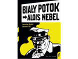 Jarosław Rudiš, Jaromír 99, //Alois Nebel - Biały Potok//, Zin Zin Press, 20032