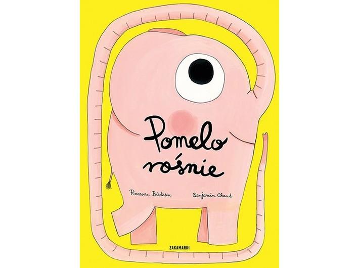Ramona Bădescu, //Pomelo rośnie// [Pomelo Begins to Grow], illustrated by Benjamin Chaud, Wydawnictwo Zakamarki, Poznań 2018