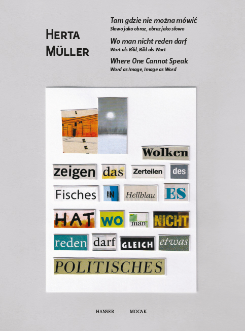 """Katalog """"Herta Müller. Tam gdzie nie można mówić. Słowo jako obraz, obraz jako słowo"""""""
