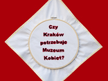 Monika Drożdżyńska, //Czy Kraków potrzebuje Muzeum Kobiet?//, 2011 fot. Rafał Sosin2