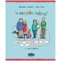 Alexandra Maxeiner, //To wszystko rodzina!//, illustrated by Anke Kuhl, trans. Katarzyna Weintraub, Wydawnictwo Sam, Racibórz 2019833