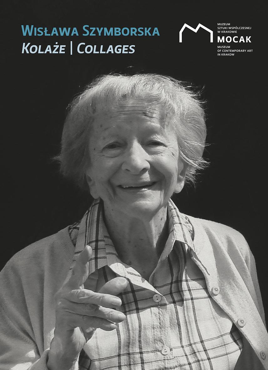 """Katalog wystawy """"Wisława Szymborska. Kolaże"""""""