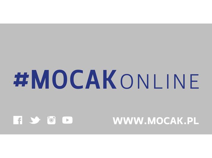 #MOCAKonline! Jesteśmy tu! Dołącz do nas!