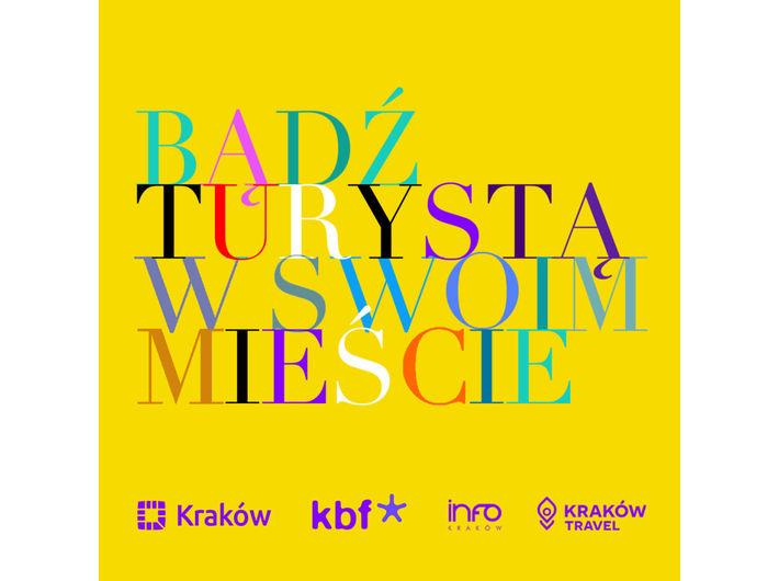 """Materiały promocyjne """"Bądź turystą w swoim mieście – zwiedzaj Kraków"""""""