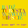 """""""Bądź turystą w swoim mieście – zwiedzaj Kraków"""" promotional material"""