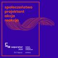 Materiały promocyjne Festiwalu Inicjatyw Kreatywnych SEPARATOR 1