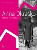 Anna Okrasko. Sobota