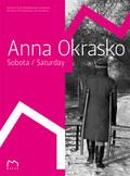 Anna Okrasko. Saturday