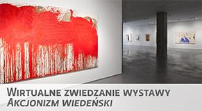 Wirtualne zwiedzanie wystawy - Akcjonizm wiedeński