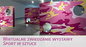 Wirtualne zwiedzanie wystawy - Sport w sztuce