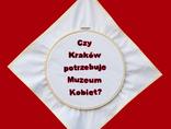 """Monika Drożyńska, """"Czy Kraków potrzebuje Muzeum Kobiet?"""", 2011 fot. Rafał Sosin1"""