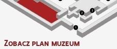 Zobacz plan muzeum