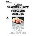 Alina Szapocznikow //Awkward Objects//46